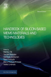 Handbook of Silicon Based MEMS Materials and Technologies by Markku Tilli