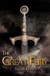 The Great Fury by Thomas Kennedy