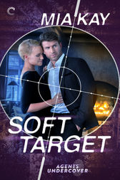 Soft Target by Mia Kay