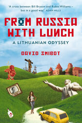 From Russia with Lunch by David Smiedt