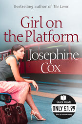 Girl on the Platform by Josephine Cox