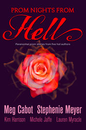 Prom Nights From Hell: Five Paranormal Stories by Meg Cabot