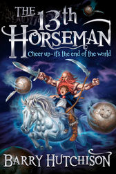 Afterworlds: The 13th Horseman by Barry Hutchison