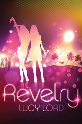 Revelry by Lucy Lord