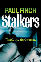 Stalkers (Detective Mark Heckenburg, Book 1) by Paul Finch