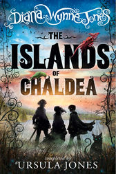 The Islands of Chaldea by Diana Wynne Jones