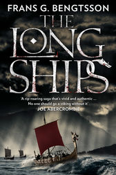 The Long Ships: A Saga of the Viking Age by Frans G. Bengtsson