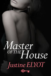 Master of the House by Justine Elyot