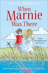 When Marnie Was There (Essential Modern Classics) by Joan G. Robinson