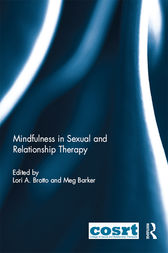 Mindfulness in Sexual and Relationship Therapy by Lori A Brotto