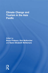 Climate Change and Tourism in the Asia Pacific by Bruce Prideaux