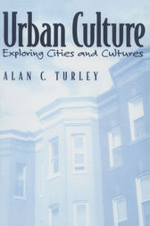 Urban Culture by Alan C Turley