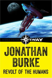 Revolt of the Humans by Jonathan Burke