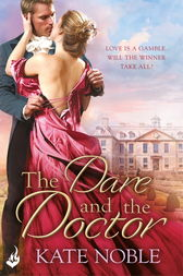 The Dare and the Doctor: Winner Takes All 3 by Kate Noble