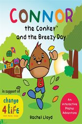 Connor the Conker and the Breezy Day by Rachel Lloyd