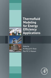 Thermofluid Modeling for Energy Efficiency Applications by M. Masud K. Khan