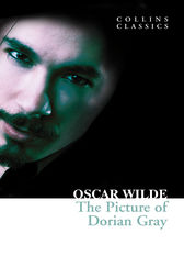 The Picture of Dorian Gray (Collins Classics) by Oscar Wilde