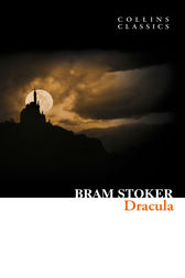 Dracula (Collins Classics) by Bram Stoker