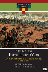 A Guide to Intra-state Wars by Jeffrey S. Dixon