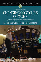 Changing Contours of Work by Stephen A. Sweet