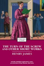 The Turn of the Screw and Other Short Works by Henry James