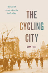 The Cycling City by Evan Friss