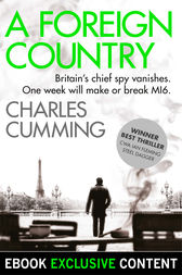 A Foreign Country (Thomas Kell Spy Thriller, Book 1) by Charles Cumming