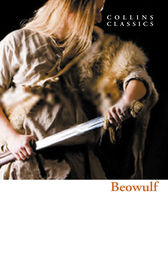Beowulf (Collins Classics) by William Collins