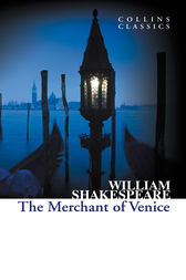 The Merchant of Venice (Collins Classics) by William Shakespeare