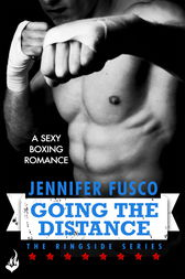 Going the Distance: Ringside 2 by Jennifer Fusco