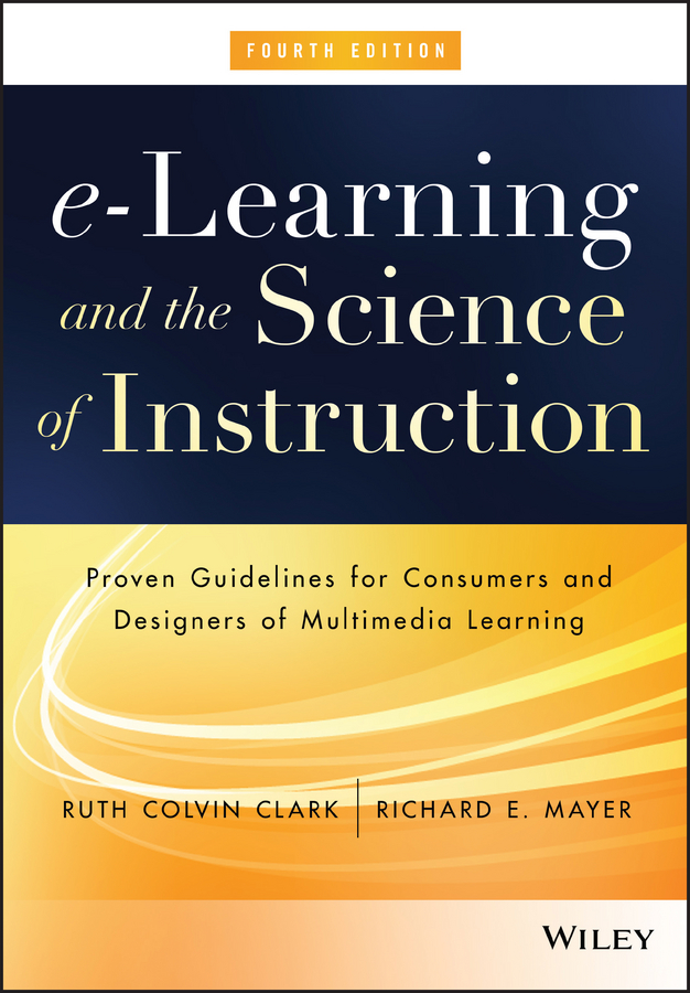 Download Ebook e-Learning and the Science of Instruction (4th ed.) by Ruth C. Clark Pdf