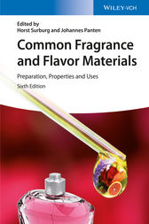 Common Fragrance and Flavor Materials by Horst Surburg