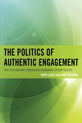 The Politics of Authentic Engagement by Kathy Leslie