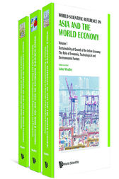 World Scientific Reference on Asia and the World Economy by John Whalley