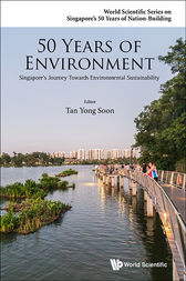 50 Years of Environment by Yong Soon Tan