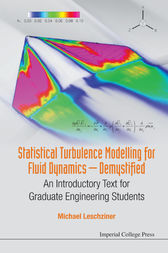 Statistical Turbulence Modelling for Fluid Dynamics — Demystified by Michael Leschziner