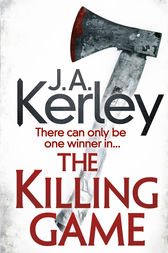 The Killing Game (Carson Ryder, Book 9) by J. A. Kerley