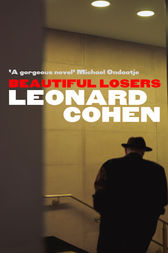 Beautiful Losers by Leonard Cohen