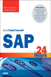SAP in 24 Hours, Sams Teach Yourself by Michael Missbach