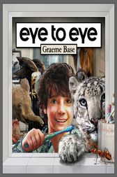 Eye to eye by Graeme Base