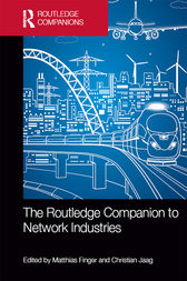 The Routledge Companion to Network Industries by Matthias Finger