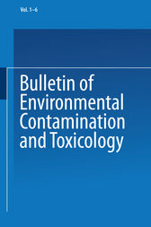 Bulletin of Environmental Contamination and Toxicology by J. W. Hylin