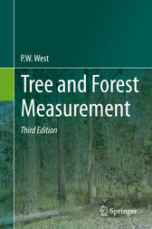 Tree and Forest Measurement by P. W. West