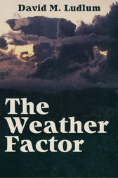 The Weather Factor by David Ludlum