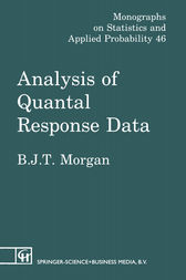 Analysis of Quantal Response Data by Byron J. T. Morgan