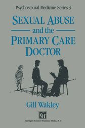 Sexual Abuse and the Primary Care Doctor by Gill Wakley