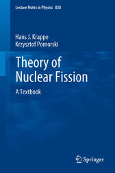 Theory of Nuclear Fission by Hans J. Krappe