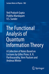 The Functional Analysis of Quantum Information Theory by Ved Prakash Gupta