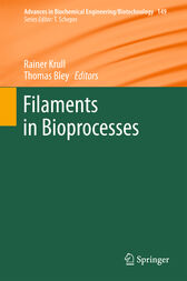 Filaments in Bioprocesses by Rainer Krull