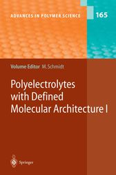 Polyelectrolytes with Defined Molecular Architecture I by Manfred Schmidt